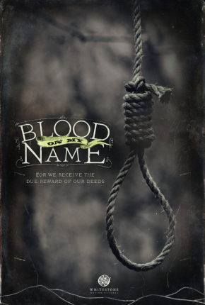 Blood on My Name (2011)