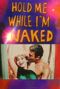Hold Me While I'm Naked (1966)