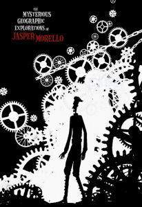The Mysterious Geographic Explorations of Jasper Morello (2005)