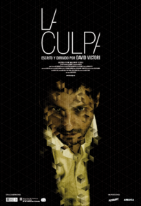 The Guilt / La Culpa (2010)