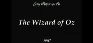 The Wonderful Wizard of Oz (1910)